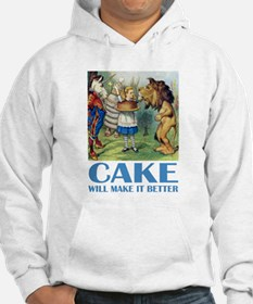 CAKE WILL MAKE IT BETTER Hoodie Sweatshirt