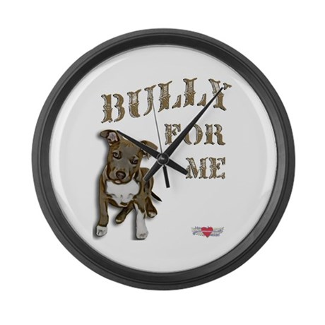 Bully for Me Large Wall Clock