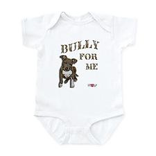 Bully for Me Infant Bodysuit
