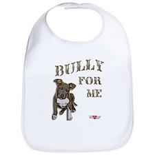 Bully for Me Bib