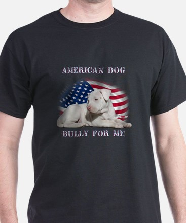 Bully for Me, American Dog T-Shirt