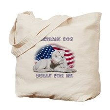 Bully for Me, American Dog Tote Bag
