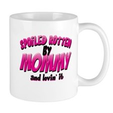 Spoiled Rotten by Mommy Mug