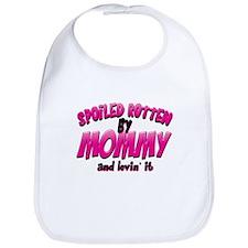 Spoiled Rotten by Mommy Bib
