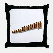 Whassup Throw Pillow