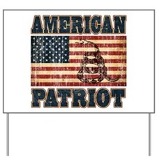 American Patriot Yard Sign