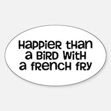 Happier Bird Sticker (Oval)