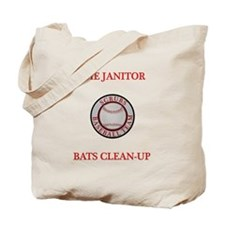 The Janitor Bats Clean-Up Tote Bag