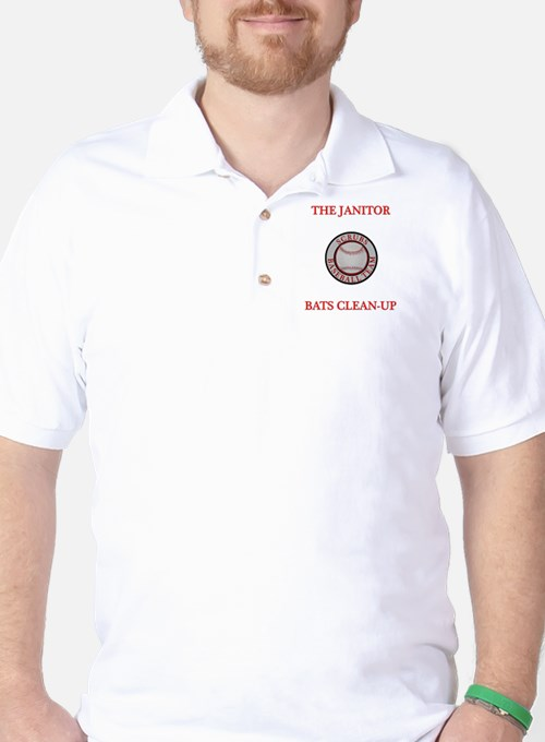 The Janitor Bats Clean-Up Golf Shirt