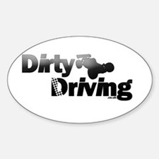 Dirty Driving Oval Decal