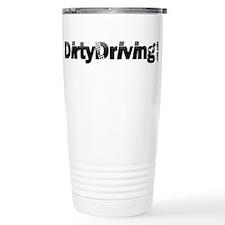 Dirty Driving Thermos Mug