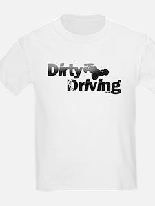 Dirty Driving Kids T Shirt