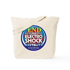 End Electro-Shock Brutality Tote Bag