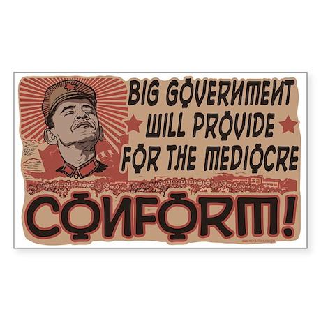 Conform! Anti-Obama Sticker (Rectangle)