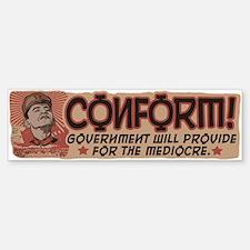 Conform! Anti-Obama Bumper Bumper Sticker