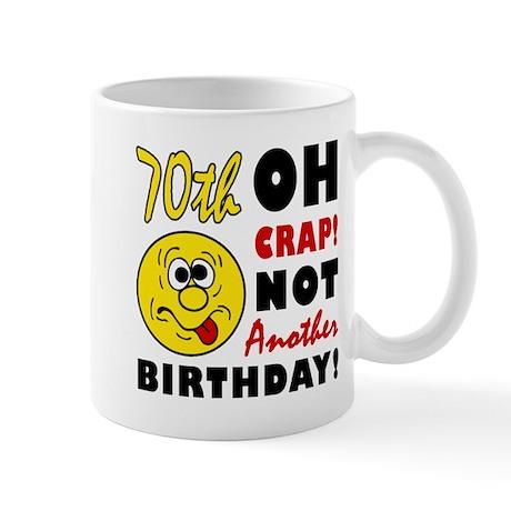 Oh Crap 70th Birthday Mug
