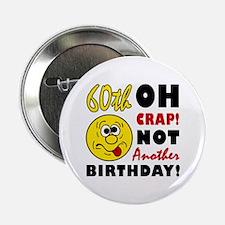 "Oh Crap 60th Birthday 2.25"" Button"
