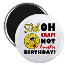 Oh Crap 50th Birthday Magnet