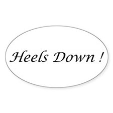Heels Down ! Oval Decal