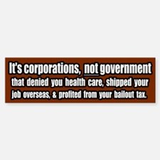 Corporate Grievances Bumper Bumper Bumper Sticker