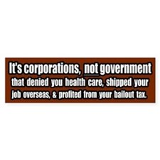 Corporate Grievances Bumper Bumper Sticker