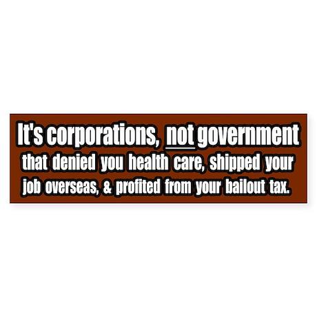 Corporate Grievances Bumper Sticker