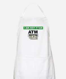 Not Your ATM Apron