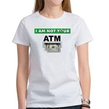 Not Your ATM Tee