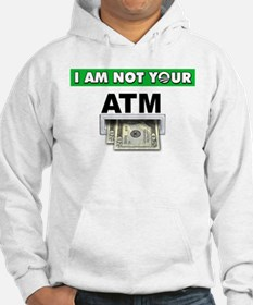 Not Your ATM Hoodie