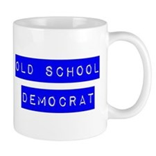 OLD SCHOOL DEMOCRAT Mug