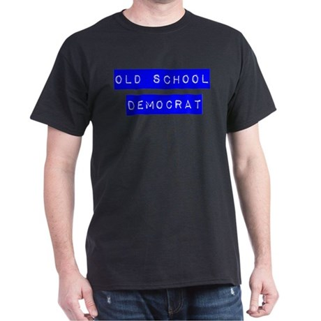 OLD SCHOOL DEMOCRAT Dark T-Shirt