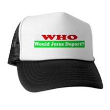 Who Would Jesus Deport Trucker Hat