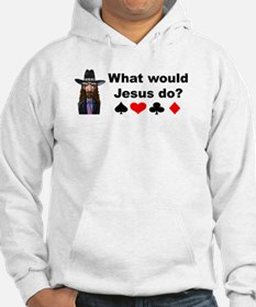 What would Jesus Do? Hoodie