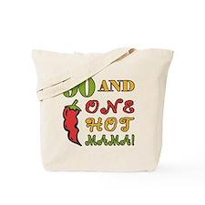 Hot Mama At 90 Tote Bag