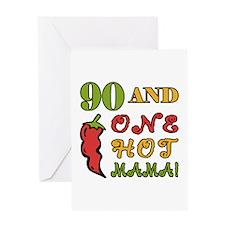 Hot Mama At 90 Greeting Card