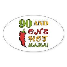 Hot Mama At 90 Decal