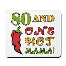 Hot Mama At 80 Mousepad