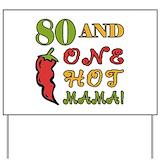 80th mom Yard Signs
