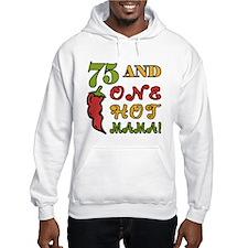 Hot Mama At 75 Hoodie