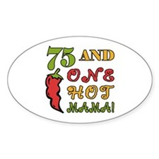 Hot Mama At 75 Decal