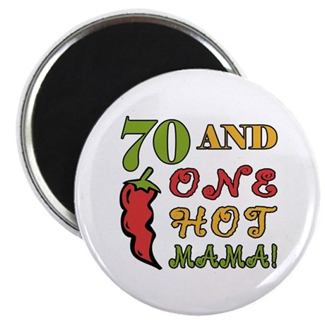 """Hot Mama At 70 2.25"""" Magnet (10 pack)"""