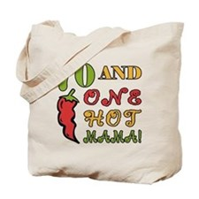 Hot Mama At 70 Tote Bag