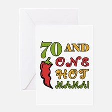 Hot Mama At 70 Greeting Card