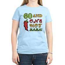 Hot Mama At 60 T-Shirt