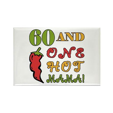 Hot Mama At 60 Rectangle Magnet
