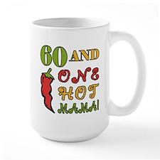 Hot Mama At 60 Ceramic Mugs