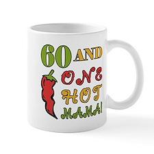 Hot Mama At 60 Small Mugs