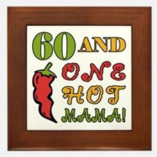 Hot Mama At 60 Framed Tile