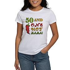 Hot Mama At 50 Tee