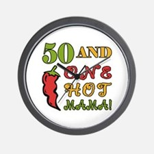 Hot Mama At 50 Wall Clock